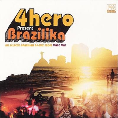 4heros Presents Brazilika