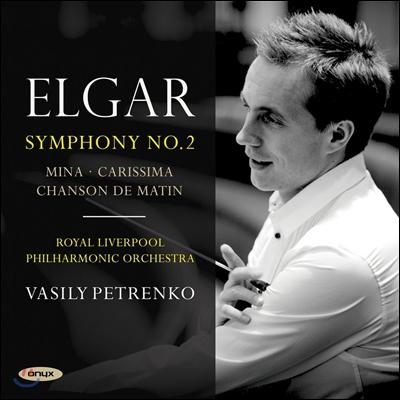 Vasily Petrenko 엘가: 교향곡 2번, '아침의 노래', '미나', '카리시마' (Elgar: Symphony No.2, Carissima, Mina, Chanson de Matin) 바실리 페트렌코, 로열 리버풀 필하모닉 오케스트라