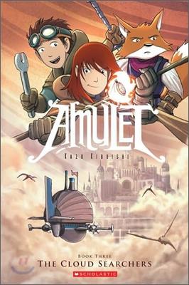 AMULET #3 : The Cloud Searchers