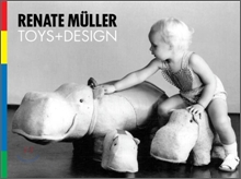 Renate Muller : Toys &amp; Design