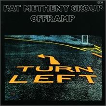 Pat Metheny Group (팻 메쓰니) - Offramp