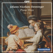 Trio 1790 요한 니콜라우스 데닝거: 피아노 삼중주 (Johann Nicolaus Denninger: Piano Trios) 트리오 1790