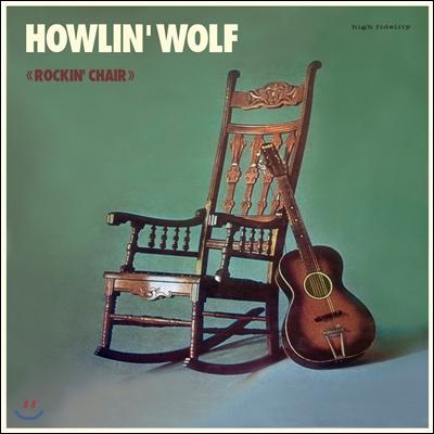 Howlin' Wolf (하울링 울프) - Rockin' Chair [LP]