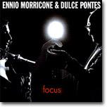 Ennio Morricone & Dulce Pontes - Focus