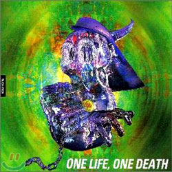 Buck-Tick - One Life, One Death