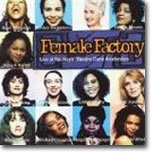 Female Factory : Live at the Royal Theatre Carre Amsterdam