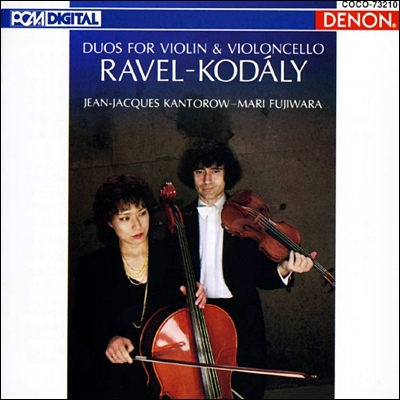 Jean-Jacques Kantorow 라벨 / 코다이: 바이올린과 첼로를 위한 듀오 (Ravel / Kodaly : Duos For Violin & Violoncello)
