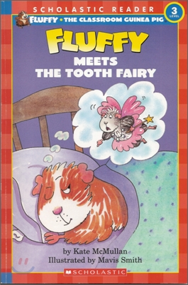 Scholastic Leveled Readers 3-3 : Fluffy Meets the Tooth Fairy