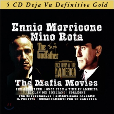 Ennio Morricone & Nino Rota - The Mafia Movies (Deja Vu Definitive Gold)