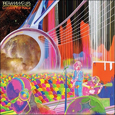 The Flaming Lips (플레이밍 립스) - Onboard the International Space Station: Concert for Peace