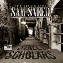 Sam Sneed - Street Scholars