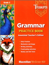 Treasures Grade 3 : Grammar Practice Book Teacher's Annotated Edition
