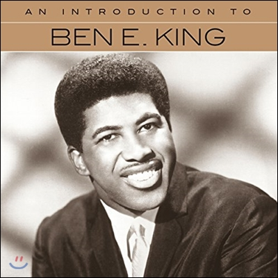 Ben E. King (벤 이 킹) - An Introduction To
