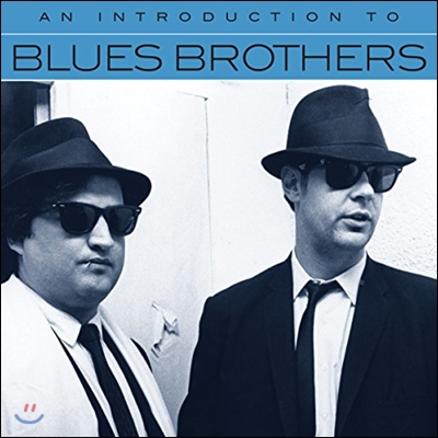 Blues Brothers (블루스 브라더스) - An Introduction To