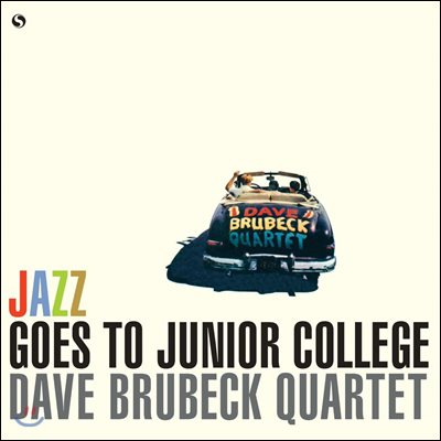 Dave Brubeck Quartet / Paul Desmond - Jazz Goes To Junior College [LP]