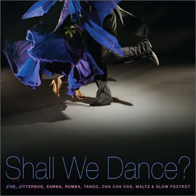Shall We Dance? (댄스 스포츠 음악)