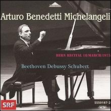 Arturo Benedetti Michelangeli 아르투로 베네데티 미켈란젤리 1975년 베른 리사이틀 - 베토벤 / 드뷔시 / 슈베르트 (Bern Recital - Beethoven / Debussy / Schubert)