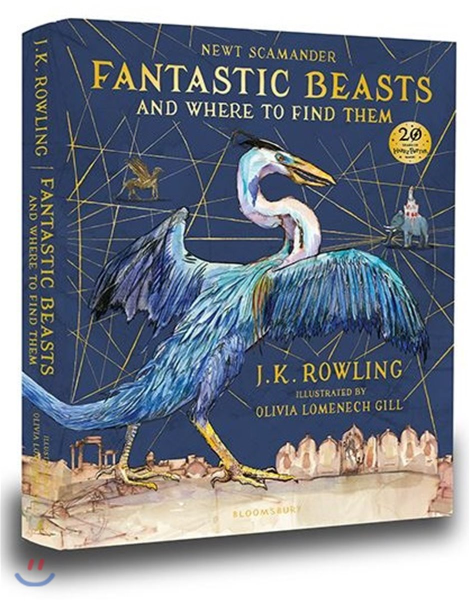 Fantastic Beasts and Where to Find Them : Illustrated Edition : 신비한 동물사전 일러스트판 (영국판)