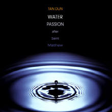 Tan Dun - Water Passion (After Saint Matthew/2CD/�̰���/cck8261)