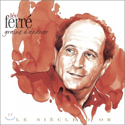 Leo Ferre - Le Siecle D'Or