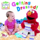 Elmo's World: Getting Dressed!