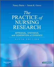 The Practice of Nursing Research, 6/E
