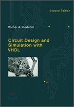 Circuit Design and Simulation with VHDL, 2/E