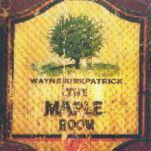 Wayne Kirkpatrick - Maple Room (����)