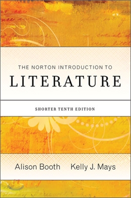 The Norton Introduction to Literature (Shorter), 10/E