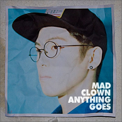 매드클라운 (Mad Clown) - Anything Goes