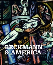 Max Beckmann &amp; America