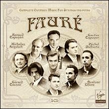 포레: 실내악 작품 전곡집 (Faure: Complete Chamber Music for Strings & Piano)