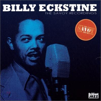 Billy Eckstine - The Savoy Recordings: Billy Eckstine