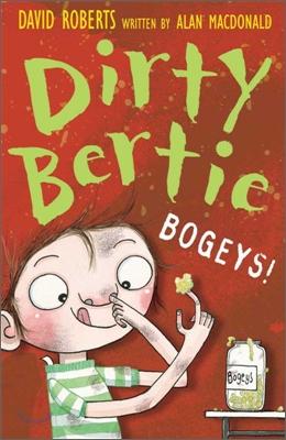 Dirty Bertie : Bogeys!