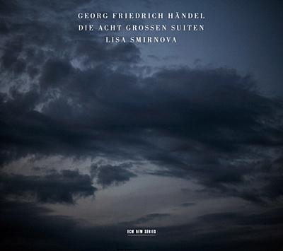 Lisa Smirnova 헨델: 8개의 대 모음곡 (Handel: Die Acht Grossen Suiten)) 리사 스미르노바