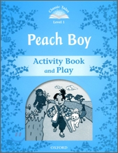 Classic Tales Level 1 : Peach boy : Activity Book and Play