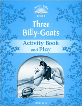 Classic Tales Level 1 : Three Billy-goats : Activity Book and Play