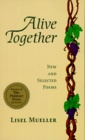 Alive Together : New and Selected Poems