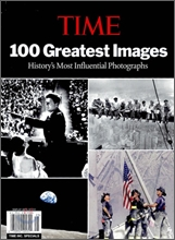 [YES24 �ܵ��Ǹ�] TIME 100 Greatest Images : History's Most Influential Photographs