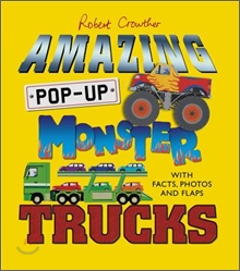 Amazing Pop-Up Monster Trucks