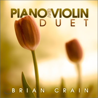 Brian Crain - Piano And Violin Duet