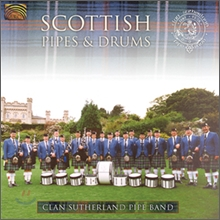 Clan Sutherland Pipe Band - Scottish Pipes & Drums