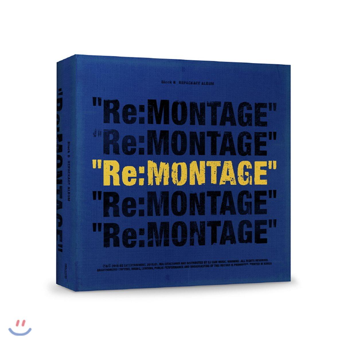 블락비 (Block B) - 미니앨범 6집 리패키지 : Re:Montage