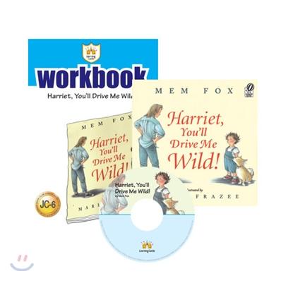 러닝캐슬 주니어 C6 : Harriet, You'll Drive Me Wild! : Student book + Work Book + CD