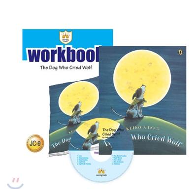 러닝캐슬 주니어 C9 : The Dog Who Cried Wolf : Student book + Work Book + CD