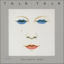 Talk Talk - The Party's Over (2012 Reissue)