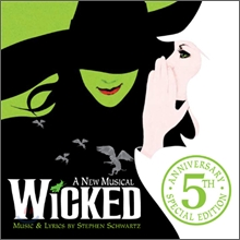 Wicked (5th Anniversay Edition) OST