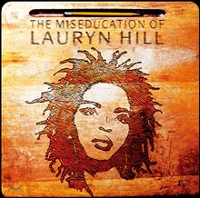Lauryn Hill (로린 힐) - The Miseducation Of Lauryn Hill