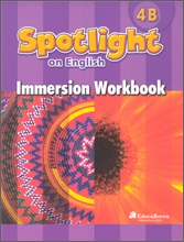Santillana Spotlight on English 4B : Immersion Workbook