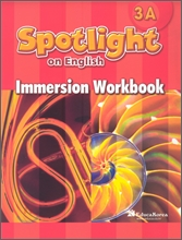 Santillana Spotlight on English 3A : Immersion Workbook